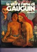 La vita e l'arte di Gauguin