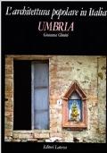 L'architettura popolare in Italia. Umbria