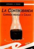La controbanda - Corradi indaga a Calice