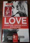 Love (trilogy) Un nuovo destino-Un incredibile incontro-Un pensiero infinito