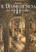 Il Duomo di Siena e il Museo dell'Opera