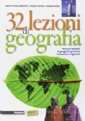 32 lezioni di geografia. Con e-book. Con espansione online. Per le Scuole superiori