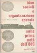 Idee sociali e organizzazione operaia nella prima metà dell'800