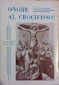 Onore al Crocifisso!