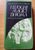 I luoghi magici di Roma