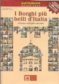 I Borghi più belli d'Italia: il fascino dell'Italia nascosta. Guida 2005 (GUIDE – VIAGGI)