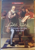 GALILEO GALILEI LO SPLENDORE E LE PENE DI UN DIVIN UOMO