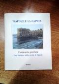L'ARMONIA PERDURA -UNA FANTASIA SULLA STORIA DI NAPOLI