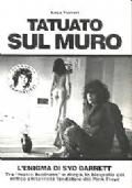 TATUATO SUL MURO - L'ENIGMA DI SYD BARRETT