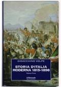 Storia d'Italia moderna [1. 1815-1898 - 2. 1898-1910] (2 voll.)