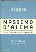 Kosovo. Gli italiani e la guerra