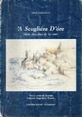 A SCUGLIERA D' ORE ; versi in vernacolo Tarantino (6300c)