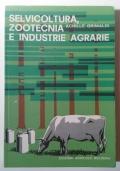 SELVICOLTURA, ZOOTECNIA E INDUSTRIE AGRARIE
