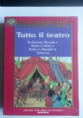 Shakespeare. Tutto il teatro. Drammi storici