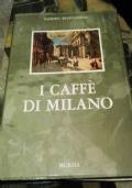 I CAFFE' DI MILANO