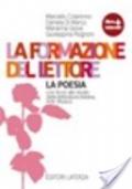La formazione del lettore - LA POESIA con avvio allo studio della letteratura italiana, Arte, Musica