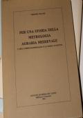 Per una storia della metrologia agraria medievale. L'area umbro-marchigiana e la marca d'Ancona.