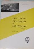 Due abbati dell'Eremo di Montefano (Fabriano). 1856-1913.