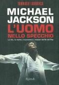 MICHAEL JACKSON L'UOMO NELLO SPECCHIO