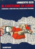 Il costume di casa. Evidenze e misteri dell'ideologia italiana