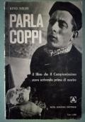 Parla Coppi - il libro che il campionissimo stava scrivendo prima di morire.