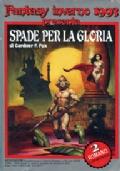 FANTASY INVERNO 1993: SPADE PER LA GLORIA - Tre romanzi di Gardner F. Fox (Supplemento a Urania Fantasy n. 66)