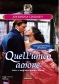 Quell'unico amore (1° serie 'Malory-Anderson')