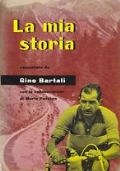 LA MIA STORIA - RACCONTATA DA GINO BARTALI