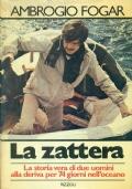 La zattera, Ambrogio Fogar, Rizzoli 1978, prima edizione, 1978