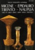 Micene - Epidauro - Tirinto - Nauplia