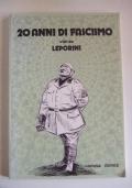 20 anni di fascismo visti da Leporini
