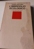 L'imbroglio ecologico