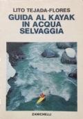GUIDA AL KAYAK IN ACQUA SELVAGGIA