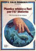 PIOMBO, WHISKY E FIORI PER L'87° DISTRETTO - Il Giallo Mondadori Presenta n. 5 (giugno 1979)