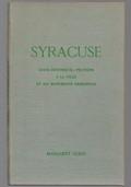 Syracuse. Guide historique-pratique à la ville et ses monuments pricipaux