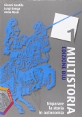 Imparare la storia in autonomia. Ediz. blu. Multistoria 1