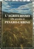 L'agriturismo nella provincia di Pesaro-Urbino
