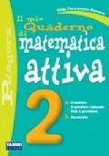 Il mio quaderno di Matematica Attiva 2a/2b