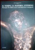 Il tempo, la materia, l'eterno Rassegna di scultura sacra contemporanea romgnola