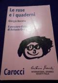 Le rose e i quaderni. Il pensiero dialogico di Antonio Gramsci.