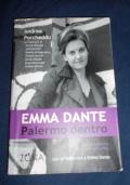 Emma Dante. Palermo dentro