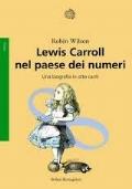 Lewis Carrol nel paese dei numeri