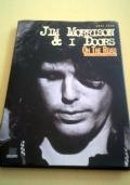 Jim Morrison & I doors on the road. Tutti i concerti