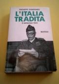 L' Italia tradita. 8 settembre 1943