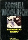 L'ANGELO NERO (The Black Angel, 1943) - Oscar Gialli n. 245 (giugno 1991)