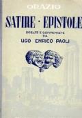 SATIRE ED EPISTOLE scelte e commentate da Ugo Enrico Paoli.