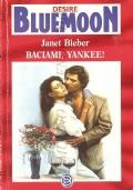Baciami yankee! (Bluemoon Desire 467)