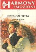Festa galeotta (Harmony Emozioni 129)