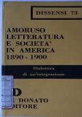 Letteratura e società in America 1890-1900 Dialettica di un'integrazione