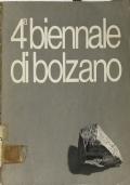4a Biennale di Bolzano: mostra-incontro Italia-Svizzera nel quadro delle manifestazioni Primavera di Bolzano, 16 maggio-27 giugno 1971, Palazzo della Fiera